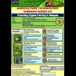 Agritech Seminar: Promoting Organic Farming in Malaysia (8 Jul 2017)