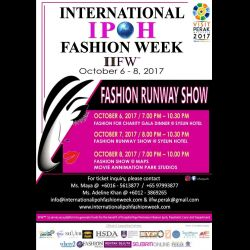 International Ipoh Fashion Week IIFW (6-8 Oct 2017)