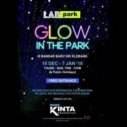 Glow in the Park @ Bandar Baru Sri Klebang (15 Dec - 7 Jan 2018)