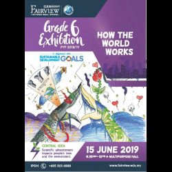 Fairview Grade 6 Exhibition - How the World Works (15 Jun 2019)