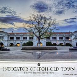 Indicator of Ipoh Old Town