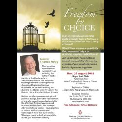 Talk by Charles Hogg: 'Freedom By Choice' (29 Aug 2016)