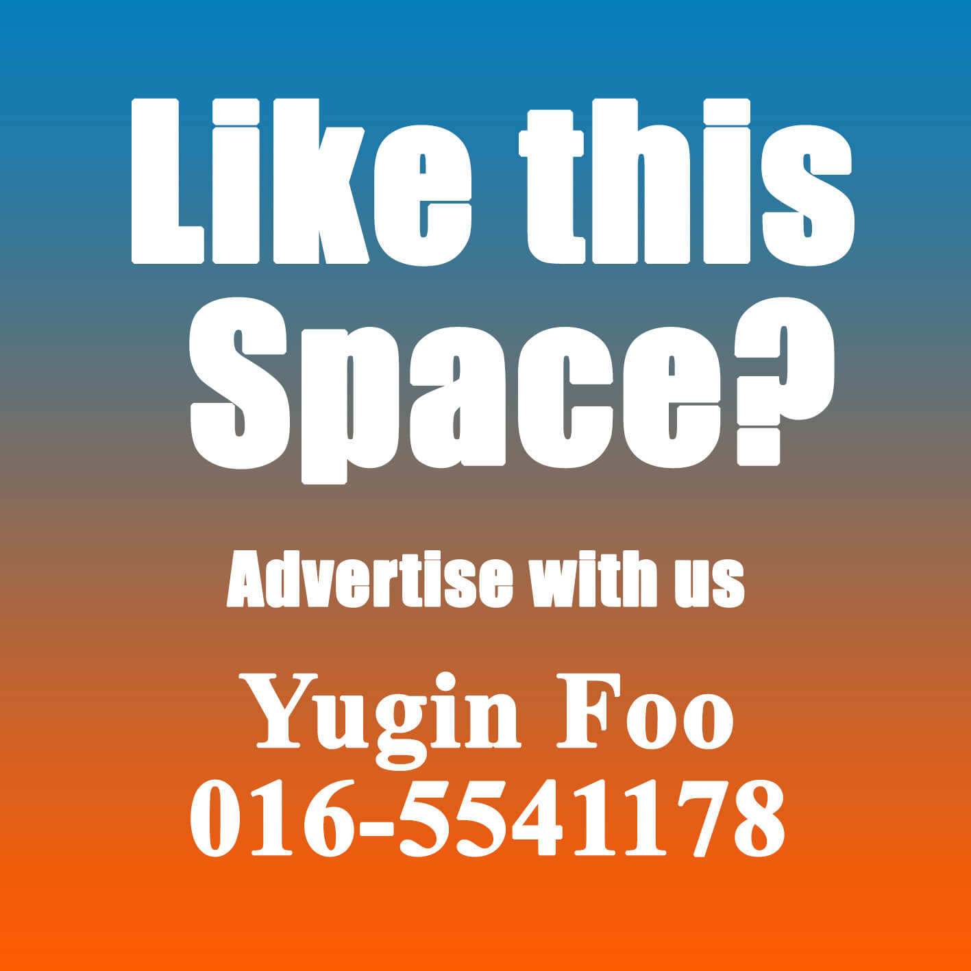 Advertise with IPOH ECHO - Yugin Foo 016-5541178