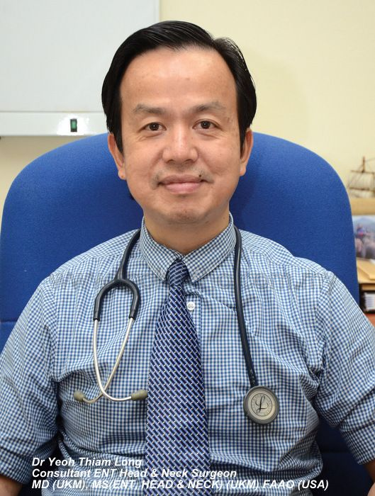 Dr Yeoh Thiam Long, Consultant ENT Head & Neck Surgeon, KPJ Ipoh Specialist Hospital