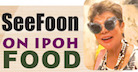 See Foon on Ipoh Foods