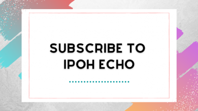 Photo of Subscribe to Ipoh Echo!