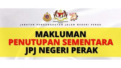 Photo of Temporary Closure of JPJ Perak (Ipoh)